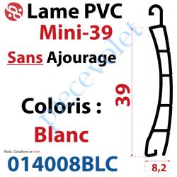 014008BLC Lame Pvc Double Paroi Mini-39 de 39 x 8,2 Coloris Blanc Sans Ajourage
