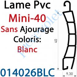 014026BLC Lame Pvc Double Paroi Mini-40 de 40 x 9,3 Coloris Blanc Sans Ajourage