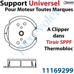 11169299 Support Universel pour Moteur Toutes Marques à Clipper dans Tiroir Sppf Thermobloc