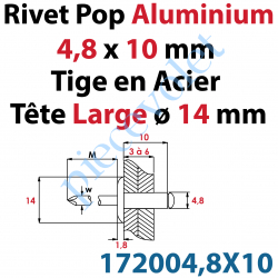 172004,8X10 Rivet Pop ø 4,8 x 10 mm Tête Large ø 14 mm en Aluminium Brut Tige de Tirage en Acier