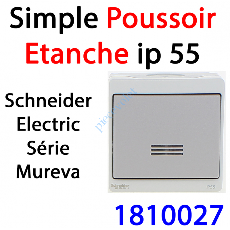 1810027 Poussoir Etanche Schneider Electric série Mureva en Saillie ip 55