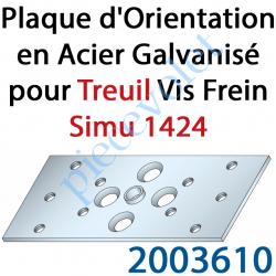 2003610 Plaque d'Orientation en Acier Galvanisé pour Treuil Vis Frein Simu 1424