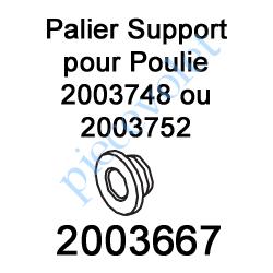2003667 Palier Support pour Poulie 2003748 ou 2003752