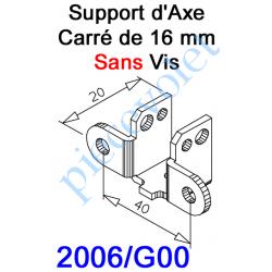 2006/G00 Support d'Axe en Carré de 16