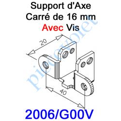 2006/G00V Support d'Axe en Carré de 16 Avec Vis 5 x 25 de Serrage du Carré