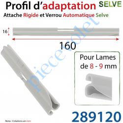 289120 Profil d'adaptation Hauteur 16mm pour Attache Rigide et Verrou Automatique Selve pour Lame de 5-9 mm d'épaisseur