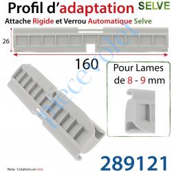 289121 Profil d'adaptation Hauteur 26mm pour Attache Rigide et Verrou Automatique Selve pour Lame de 5-9 mm d'épaisseur