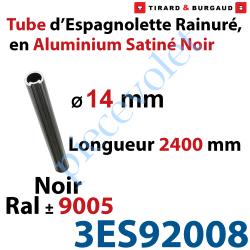 3ES92008 Tube d'Espagnolette ø 14mm Rainuré Longueur 2 400mm en Aluminium Laqué Noir Satiné ± Ral 9005