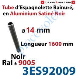 3ES92009 Tube d'Espagnolette ø 14mm Rainuré Longueur 1 600mm en Aluminium Laqué Noir Satiné ± Ral 9005
