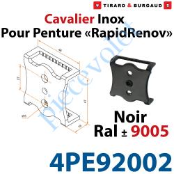 4PE92002 Cavalier inox pour Penture Gamme RapidRénov Percé de 2 Trous Diam 5mm & 1 Trou Taraudé avec Vis Pointeau Laqué Noir ± R