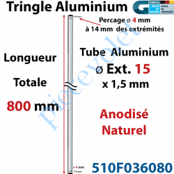 510F036080 Tringle Alu Anodisé Naturel ø15 mm  x 1,5 mm Percé pr Goupille Geiger Lg 800 mm