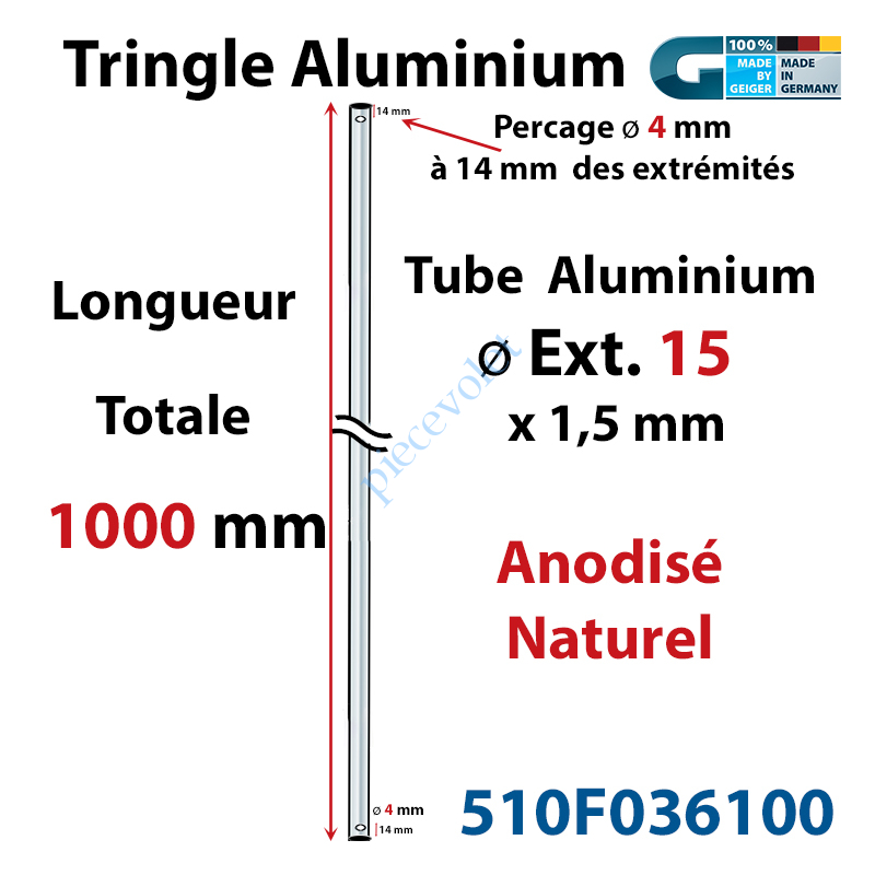 510F036100 Tringle Alu Anodisé Naturel ø15 mm  x 1,5 mm Percé pr Goupille Geiger Lg 1000 mm