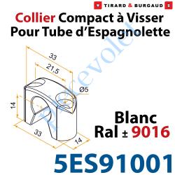 5ES91001 Collier Compact à Visser en Matériau Composite Blanc ±Ral 9016 pour Tube Espagnolette Diam 14mm Rainuré en Aluminium (S