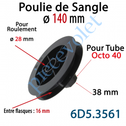 6D5.3561 Poulie de Sangle ø 140 Emb Octo 40 Lg 38 Entre Flasque 16 pr Roulement ø 28 mm