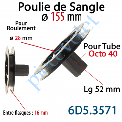 6D5.3571 Poulie de Sangle ø 155 Emb Octo 40 Lg 52 Entre Flasque 16 pr Roulement ø 28 mm