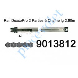 9013812 Rail en 2 Parties à Chaîne 30 000 Cycles lg 2,90m pour Dexxo Pro