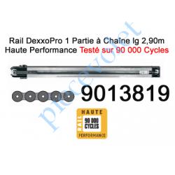 9013819 Rail Monobloc à Chaîne Haute Performance 90 000 Cycles lg 2,90m pour Dexxo Pro