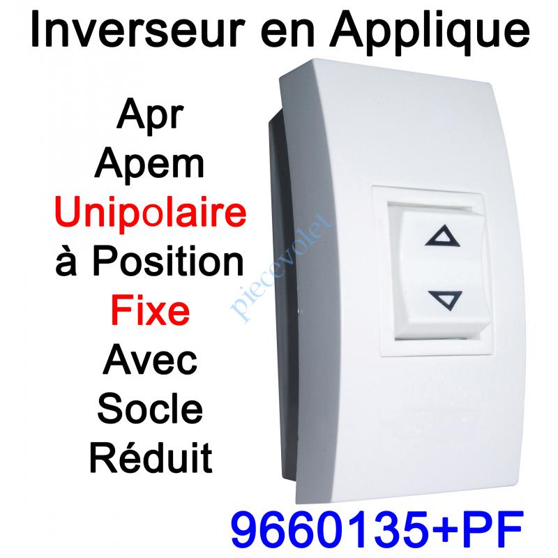 9660135+PF Inverseur Apr-Apem Unipolaire à Position Fixe avec Socle Réduit pour Pose en Applique