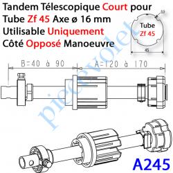 A245 Tandem Zf 45 Axe ø 16 mm Réglable de 40 à 90 mm