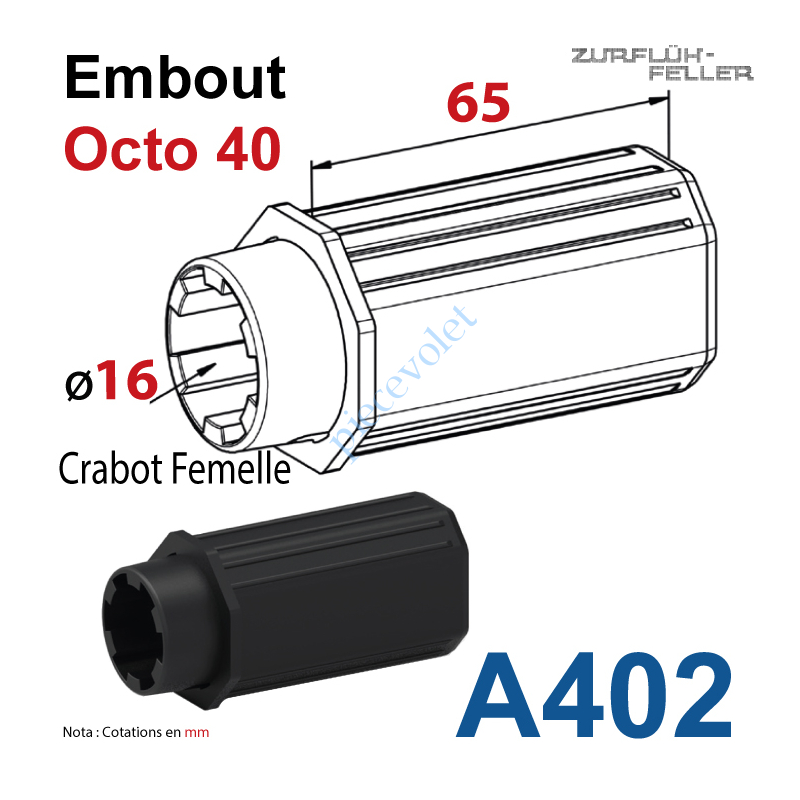 A402 Embout Octo 40 Longueur 65 mm Crabot Zf Femelle Alésé à 16,5 mm Femelle