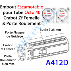 A412D Embout Escamotable Octo 40 Crabot Zf Femelle Porte Roulement ø28 Pds Tab Max 25