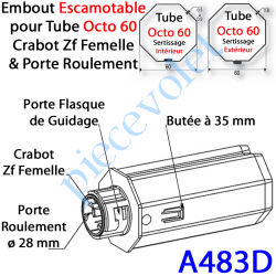 A483D Embout Escamotable Octo 60 Crabot Zf Femelle Porte Roulement ø28 Pds Tab Max 25