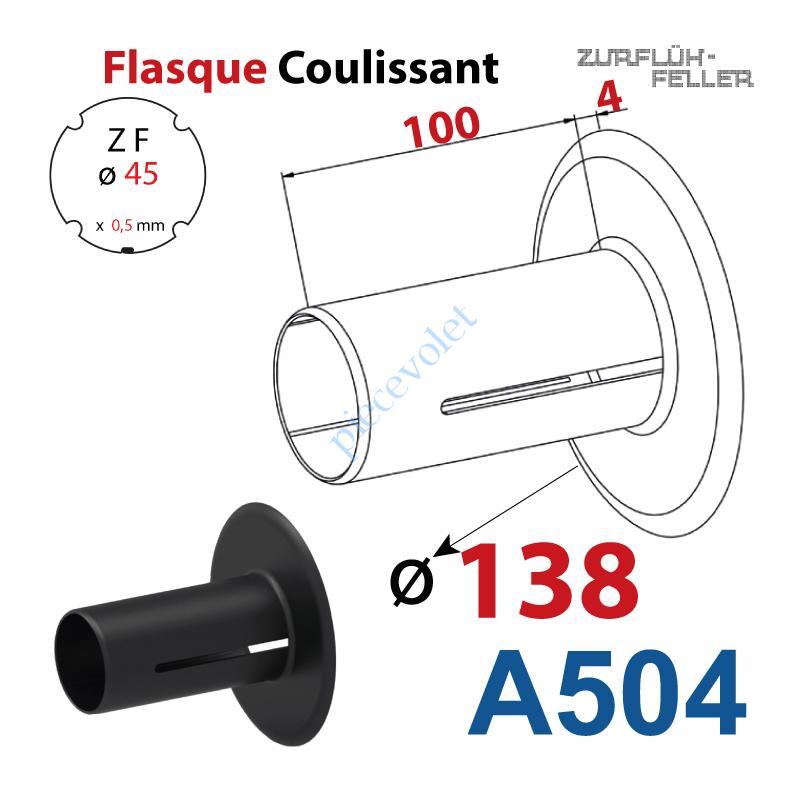 A504 Flasque Coulissant ø 138 mm pour Tube Zf 45