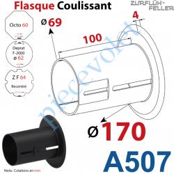 A507 Flasque Coulissant ø 170 mm pour Tubes Zf 64, Deprat 62 & Octo 60