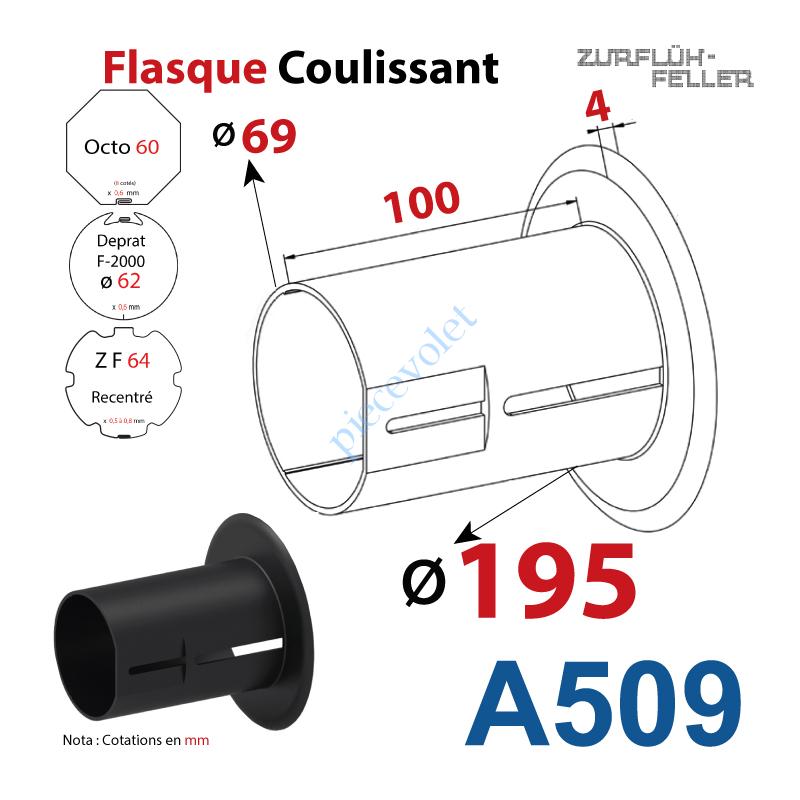 A509 Flasque Coulissant ø 195 mm pour Tubes Zf 64, Deprat 62 & Octo 60