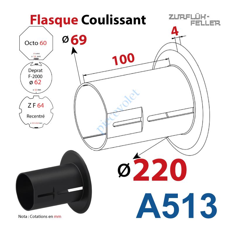 A513 Flasque Coulissant ø 220 mm pour Tubes Zf 64, Deprat 62 & Octo 60