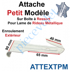 ATTEXTPM Attache Petit Modèle Acier Galva sur Boîte Ressort pr Lame Rideau Métallique Enrlt Extérieur