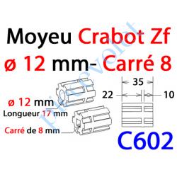 C602 Moyeu à Crabot Zf Mâle Alésé Carré 8 mm Fem - Crabot Zf Mâle Alésé ø 12 mm Fem