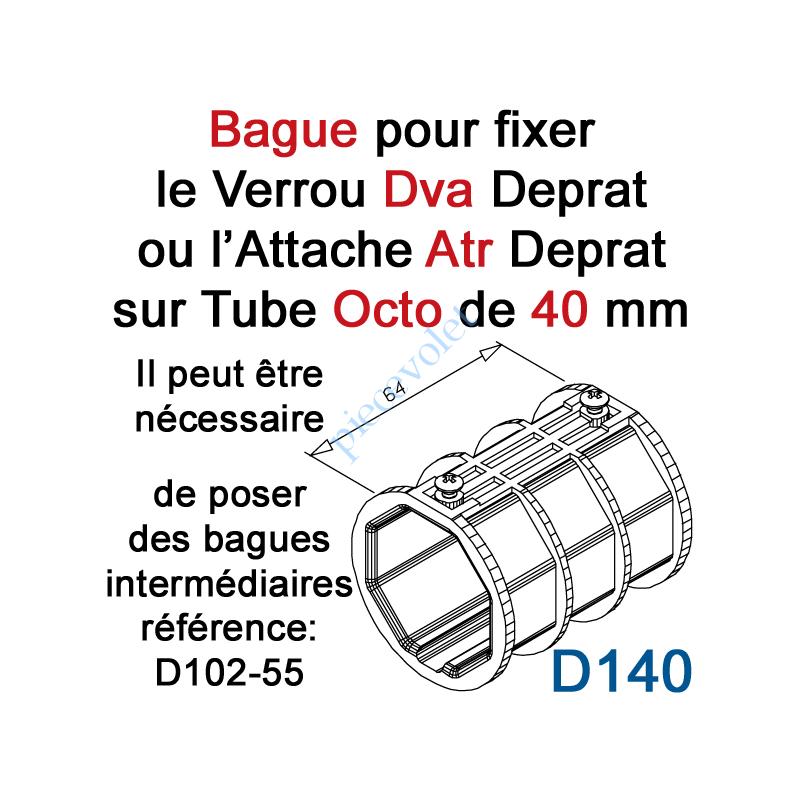 D140 Bague de Verrou Automatique Dvr ou d'Attache Atr pour tube Octo 40