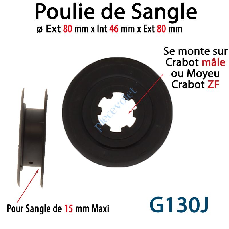 G130J Poulie ø Ext 80 mm Int 46 mm pr Sang 15 Max se monte sur Crabot Mâle ou Moyeu Crabot Zf