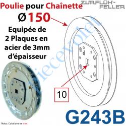 G243B Poulie ø 150 pour Chaînette au pas de 13 mm Equipée de 2 Plaques en Acier Galvanisé de 3 mm Percées en Carré de 10