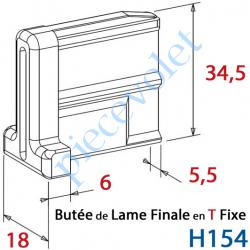 H154 Embout - Butée en T Fixe de Lame Finale de 5,5 mm Epaisseur x 34,5 mm de Haut