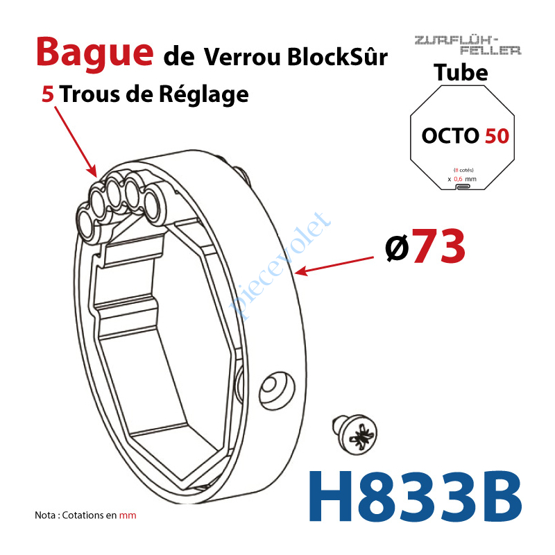 H833B Bague de Verrou Automatique Blocksûr pr tube Octo 52 øExt 73 mm Av1 Vis 4,2x12,7