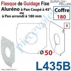 L435B Flasque Fixe Percé ø 50 mm pr Passage Tube pr Aluréno Pan Coupé à 45° & Arrondi de 180