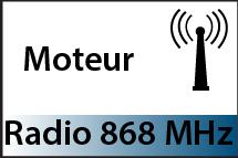 Moteurs Radios 868